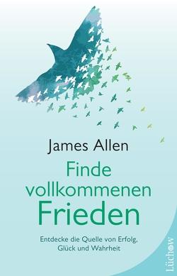 Finde vollkommenen Frieden von Allen,  James