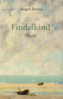 Findelkind von Drews,  Jürgen, Fromm,  Waldemar