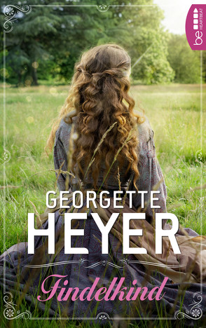 Findelkind von Heyer,  Georgette