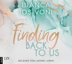 Finding Back to Us von Iosivoni,  Bianca, Landa,  Leonie