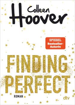 Finding Perfect von Ganslandt,  Katarina, Hoover,  Colleen