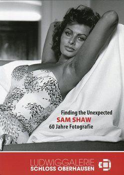 Finding the Unexpected. Sam Shaw von Dunkmann,  Nina, Vogt,  Christine