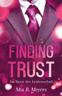 Finding trust von Meyers,  Mia B.