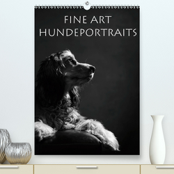 Fine Art Hundeportraits (Premium, hochwertiger DIN A2 Wandkalender 2020, Kunstdruck in Hochglanz) von Behr,  Jana