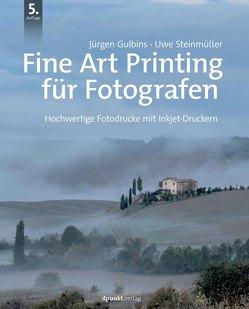 Fine Art Printing für Fotografen von Gulbins,  Jürgen, Steinmüller,  Uwe