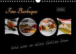 Fine Barbeque – Was man so alles Grillen kann (Wandkalender 2018 DIN A4 quer) von Herbolzheimer,  Carl-Peter