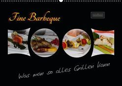 Fine Barbeque – Was man so alles Grillen kann (Wandkalender 2019 DIN A2 quer) von Herbolzheimer,  Carl-Peter
