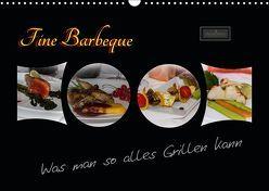 Fine Barbeque – Was man so alles Grillen kann (Wandkalender 2019 DIN A3 quer) von Herbolzheimer,  Carl-Peter