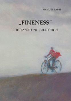 """Fineness"" von Pabst,  Manuel"