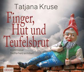 Finger, Hut und Teufelsbrut von Kern,  Jo, Kruse,  Tatjana