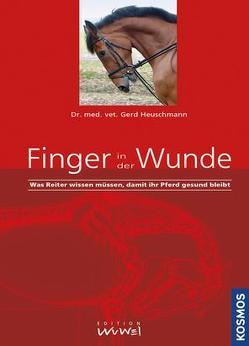 Finger in der Wunde von Heuschmann,  Dr. med. vet. Gerd, Sonntag (Hrsg.),  Isabella