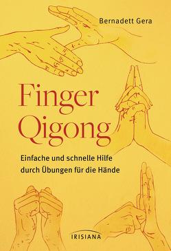 Finger-Qigong von Gera,  Bernadett