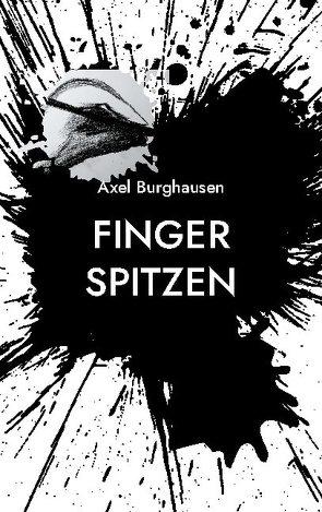 Finger spitzen von Burghausen,  Axel