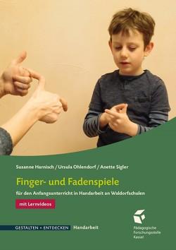 Finger- und Fadenspiele von Harnisch,  Susanne, Ohlendorf,  Ursula, Sigler,  Anette
