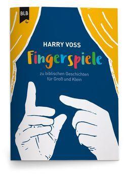 Fingerspiele von Voß,  Harry