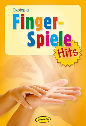 Fingerspiele-Hits von Erkert,  Andrea, Gulden,  Elke, Hering,  Wolfgang, Schanz-Hering,  Brigitte, Scheer,  Bettina, Wilmes-Mielenhausen,  Brigitte