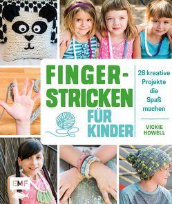 Fingerstricken für Kinder von Howell,  Vickie
