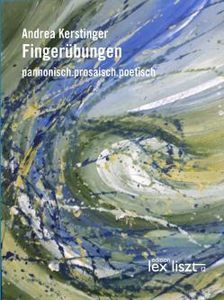 Fingerübungen von Kerstinger,  Andrea