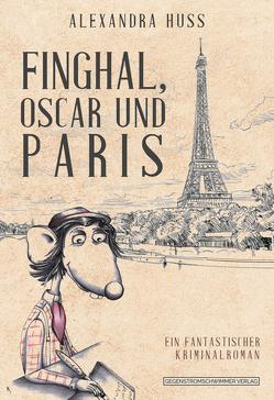 Finghal, Oscar und Paris von Huß,  Alexandra