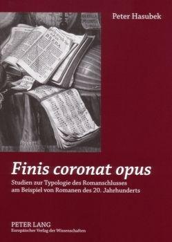 «Finis coronat opus» von Hasubek,  Peter