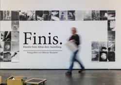 FINIS – Künstler beim Abbau ihrer Ausstellungen von Musterer,  Werner