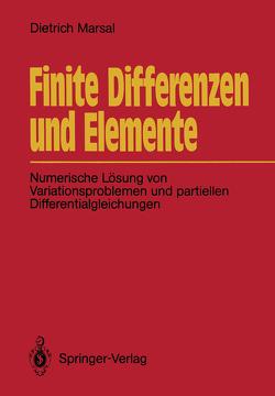 Finite Differenzen und Elemente von Marsal,  Dietrich