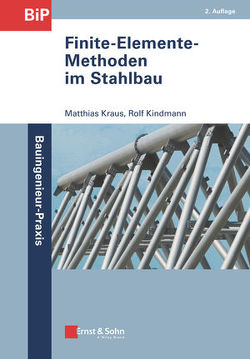 Finite-Elemente-Methoden im Stahlbau von Kindmann,  Rolf, Krauß,  Matthias