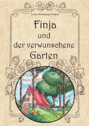 Finja und der verwunschene Garten von Westenberger-Fandrich,  Yvonne