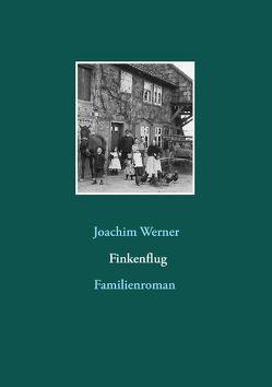 Finkenflug von Werner,  Joachim