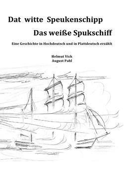 Finkwarder Märken / Dat witte Speukenschipp von Vick,  Helmut