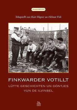 Finkwarder votillt von Vick,  Helmut, Wagner,  Kurt
