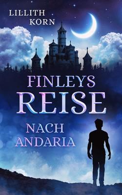 Finleys Reise nach Andaria von Korn,  Lillith
