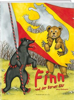 Finn und der Berner Bär von Delaquis,  Maya