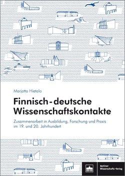 Finnisch-deutsche Wissenschaftskontakte von Hietala,  Marjatta
