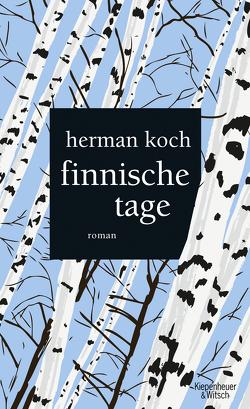 Finnische Tage von Koch,  Herman, Kuby,  Christiane, Post,  Herbert