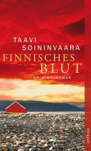 Finnisches Blut von Soininvaara,  Taavi, Uhlmann,  Peter