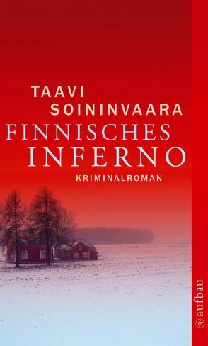 Finnisches Inferno von Soininvaara,  Taavi, Uhlmann,  Peter