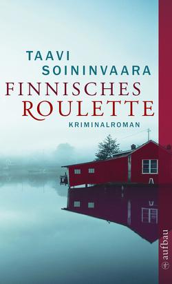 Finnisches Roulette von Soininvaara,  Taavi, Uhlmann,  Peter