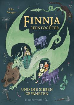 Finnja Feentochter und die sieben Gefährten von Satzger,  Elke
