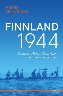 Finnland 1944 von Meinander,  Henrik