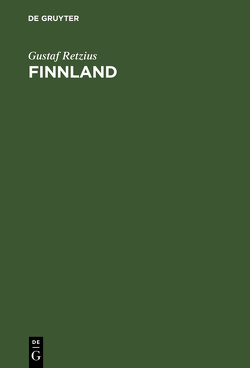 Finnland von Appel,  Carl, Retzius,  Gustaf