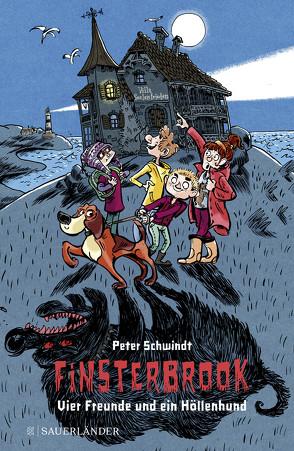 Finsterbrook – Vier Freunde und ein Höllenhund von Knorre,  Alexander von, Schwindt,  Peter