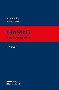 FinStrG – Finanzstrafgesetz von Seiler,  Stefan, Seiler,  Thomas