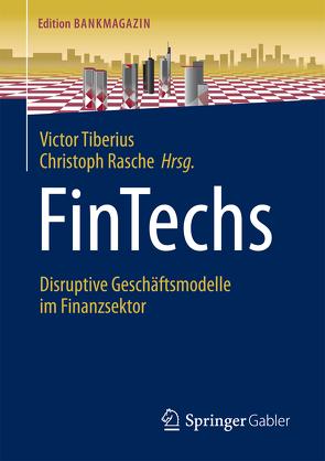 FinTechs von Rasche,  Christoph, Tiberius,  Victor