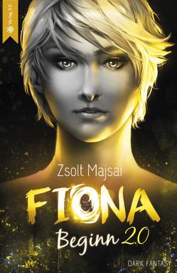 Fiona – Beginn 2.0 von Majsai,  Zsolt