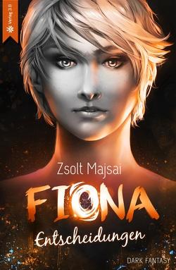 Fiona – Entscheidungen (Band 2) von Majsai,  Zsolt