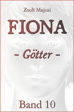Fiona – Götter von Majsai,  Zsolt