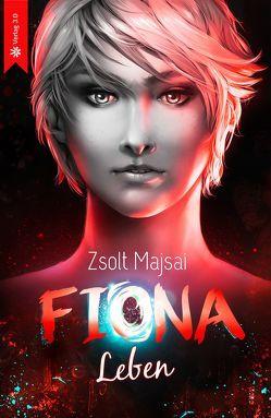 Fiona – Leben von Majsai,  Zsolt
