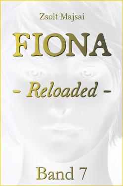 Fiona – Reloaded von Majsai,  Zsolt
