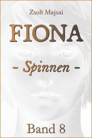 Fiona – Spinnen von Majsai,  Zsolt